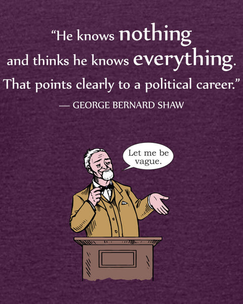 George Bernard Shaw on Politicians - Women's Edition - Aubergine Heathered