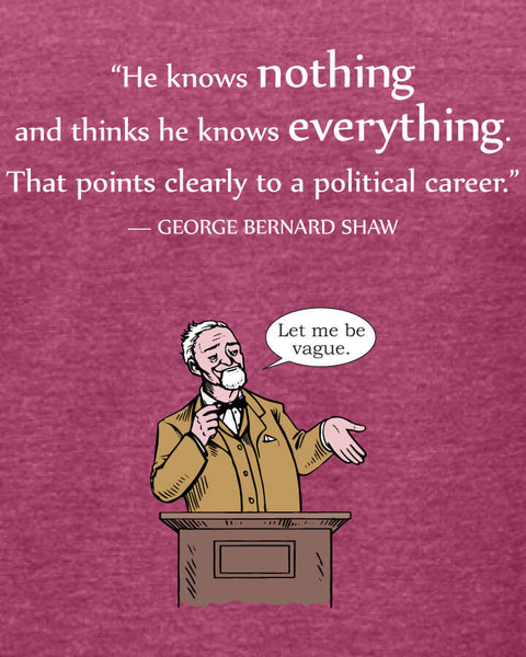 George Bernard Shaw on Politicians - Women's Edition - Raspberry Heathered