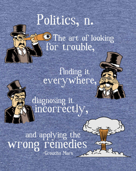 Groucho Marx on Politics - Men's Edition - Navy Blue Heathered