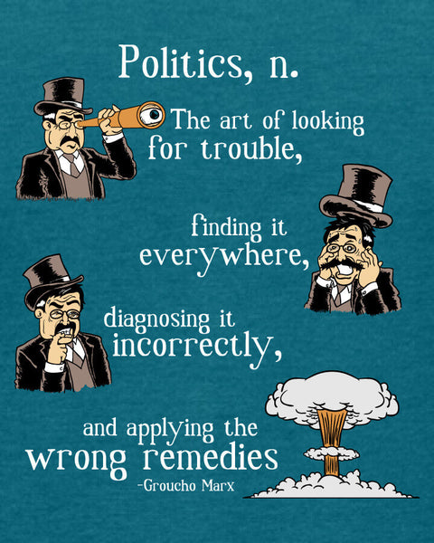 Groucho Marx on Politics - Women's Edition - Galapagos Blue Heathered