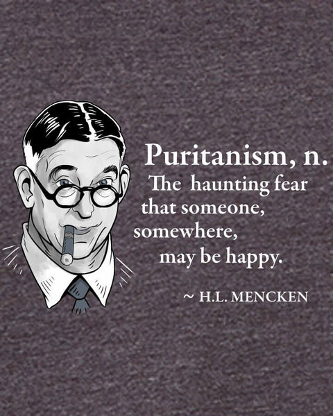 H.L. Mencken on Puritanism - Men's Edition - Dark Grey Heathered - Both