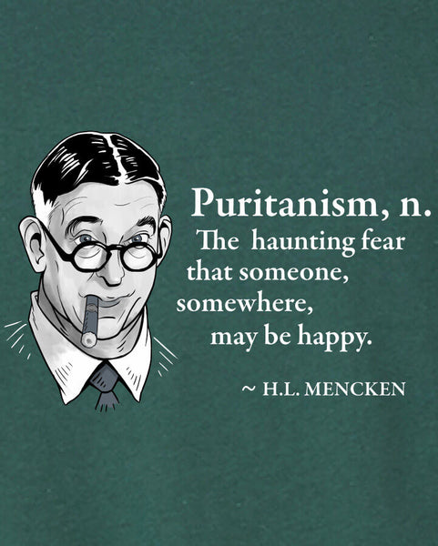H.L. Mencken on Puritanism - Men's Edition - Forest Green Heathered - Both