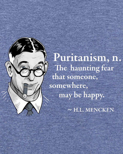 H.L. Mencken on Puritanism - Men's Edition - Navy Blue Heathered - Both
