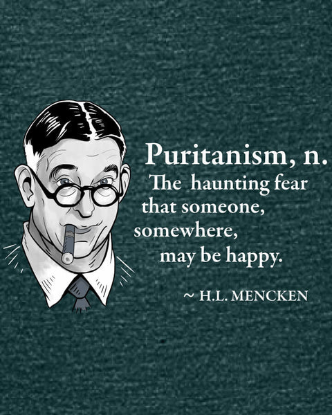 H.L. Mencken on Puritanism - Women's Edition - Dark Green Heathered