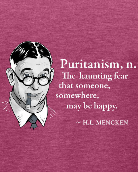 H.L. Mencken on Puritanism - Women's Edition - Raspberry Heathered