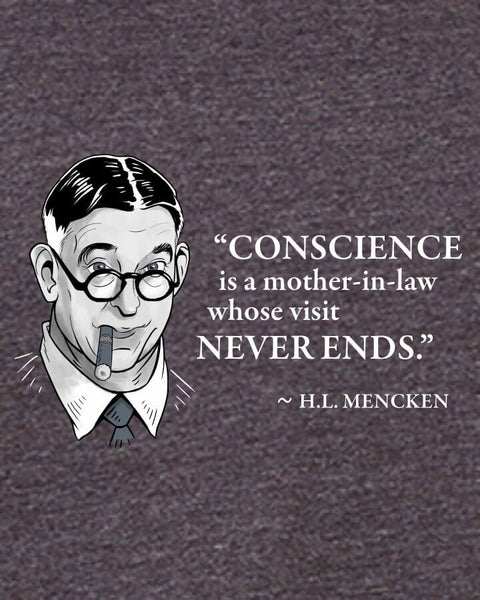 H.L. Mencken on Conscience - Men's Edition - Dark Grey Heathered - Both