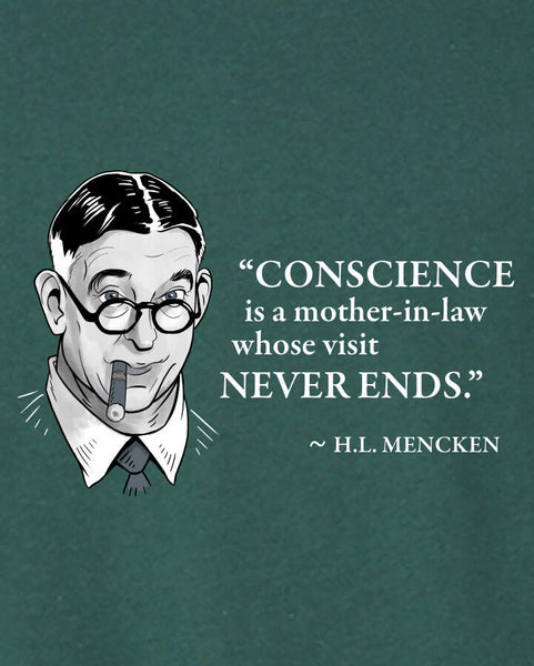 H.L. Mencken on Conscience - Men's Edition - Forest Green Heathered - Both