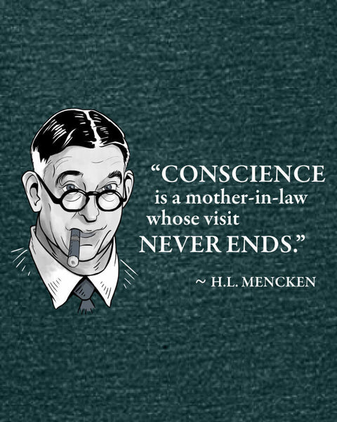 H.L. Mencken on Conscience - Women's Edition - Dark Green Heathered