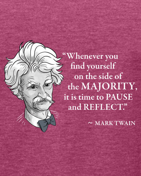 Mark Twain on the Majority - Women's Edition - Raspberry Heathered