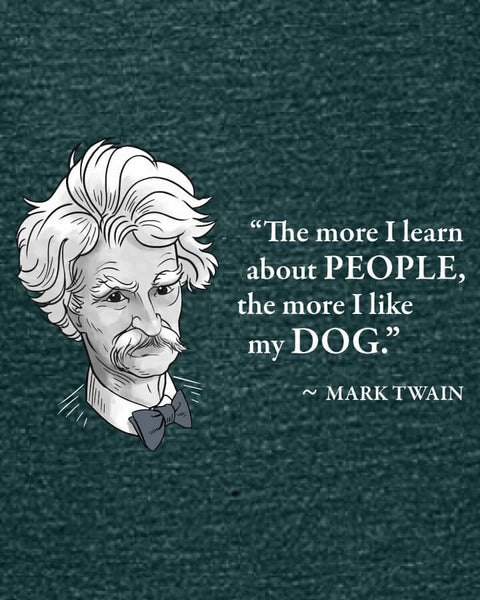 Mark Twain on Dogs - Women's Edition - Dark Green Heathered
