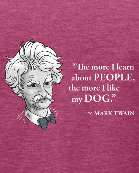 Mark Twain on Dogs - Women's Edition - Raspberry Heathered