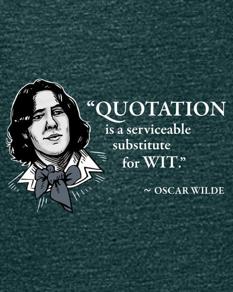 Oscar Wilde on Quotation - Women's Edition - Dark Green Heathered