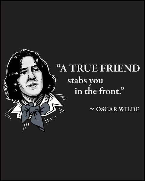 Oscar Wilde on True Friends - Men's Edition - Black - Both