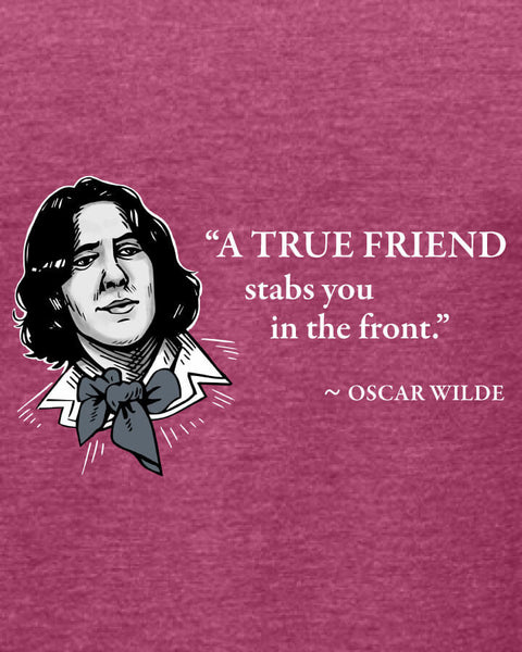 Oscar Wilde on True Friends - Women's Edition - Raspberry Heathered