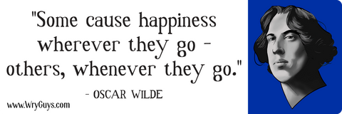 Oscar wilde happiness bumper sticker