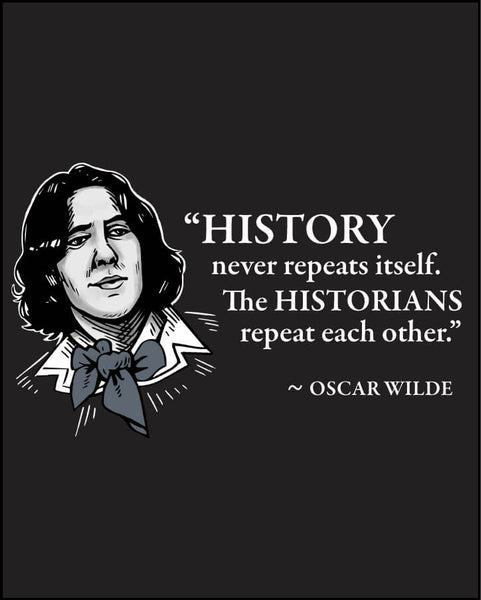 Oscar Wilde on Historians - Men's Edition - Black - Both