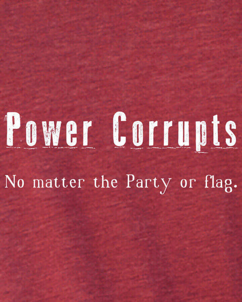 Power Corrupts - Men's Edition - Cardinal Red Heathered - Both