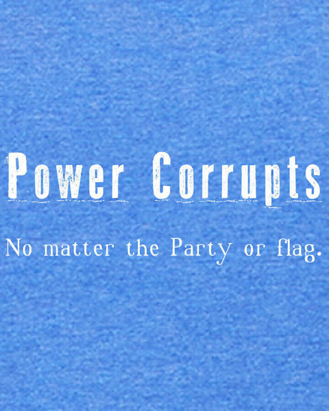 Power Corrupts - Men's Edition - Royal Blue Heathered