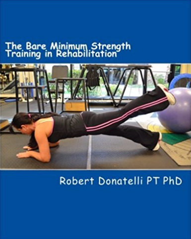 The Bare Minimum: Strength Training in Rehabilitation