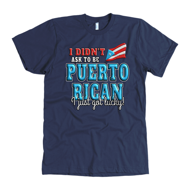 Just Lucky 100% Cotton - Puerto Rican Pride