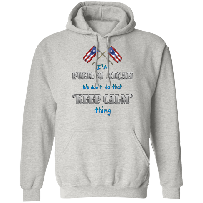 Don't Do Keep Calm Hoodie - Puerto Rican Pride
