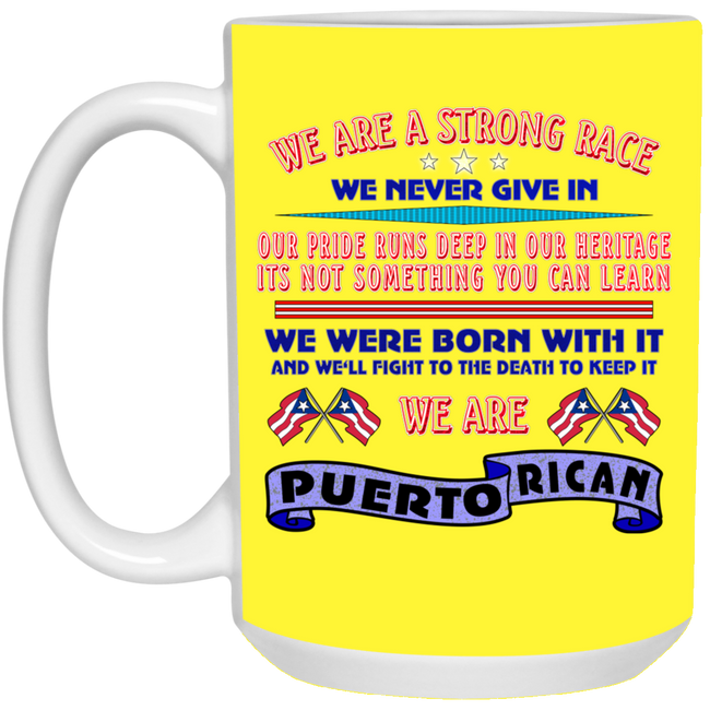 WE ARE Strong 15 oz. White Mug - Puerto Rican Pride