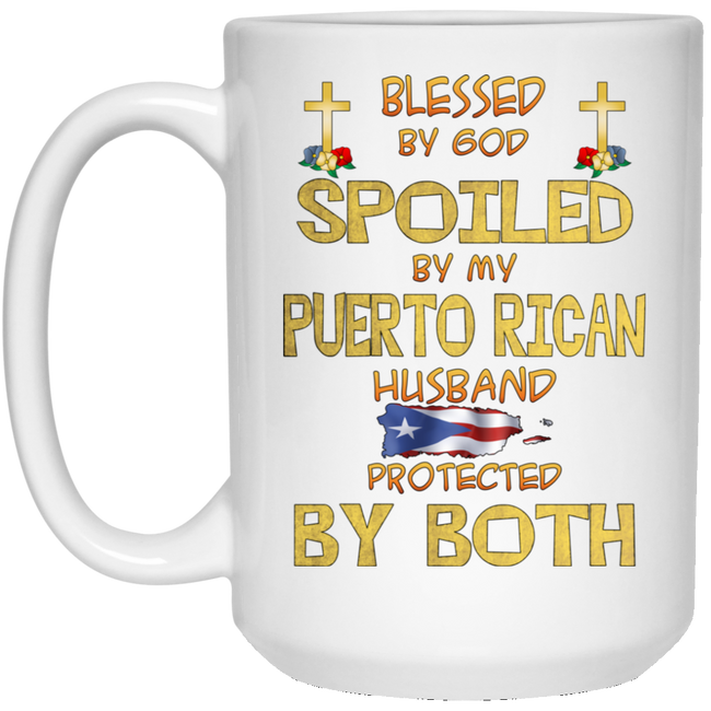 Blessed, Spoiled and Protected 15 oz. White Mug - Puerto Rican Pride