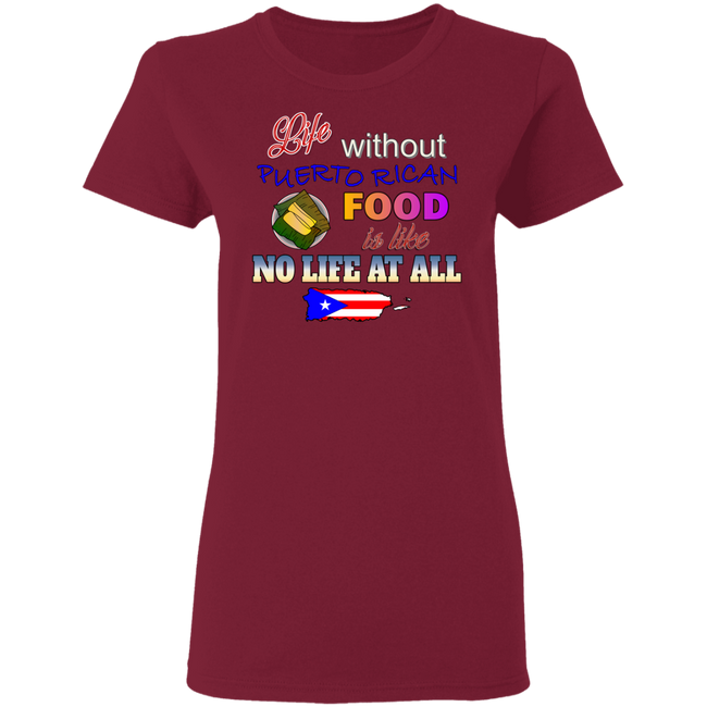 Life W/O PR Food - Ladies' 5.3 oz. T-Shirt
