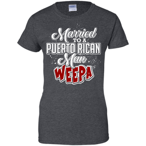 Ladies Tee - Married To A Puerto Rican Man - Ladies Tee