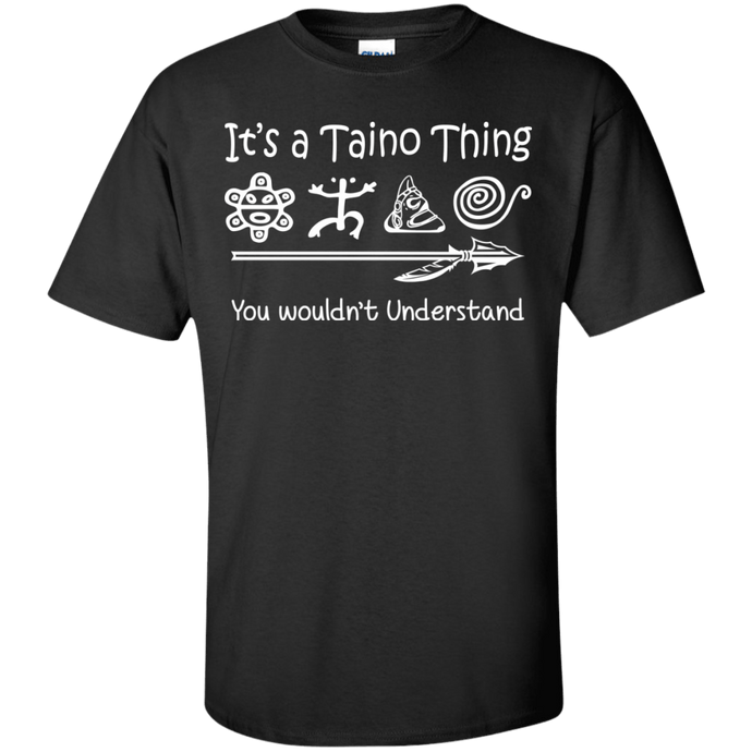 Shirt - It's A Taino Thing
