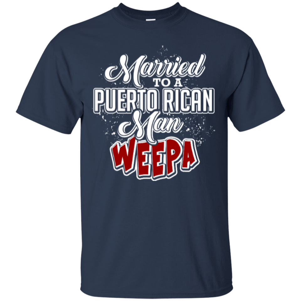 Shirt - Married To A Puerto Rican Man