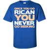 Shirt - Once You Go Rican