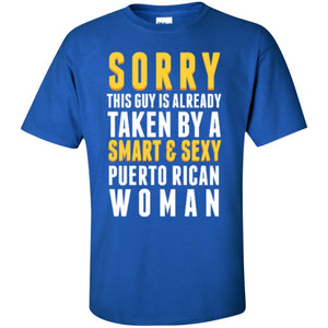 Shirt - Taken By A Puerto Rican Woman
