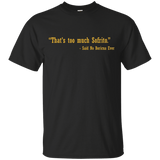 Shirt - Too Much Sofrito