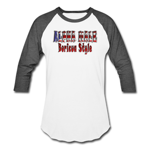 ALPHA MALE BORICUA STYLE Baseball T-Shirt - white/charcoal
