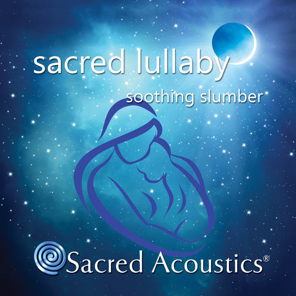 Sacred Lullaby