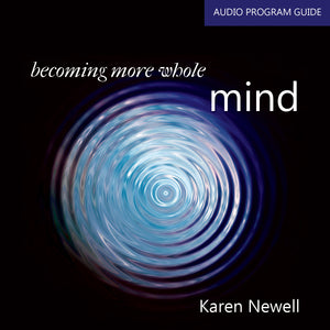Becoming More Whole - Mind