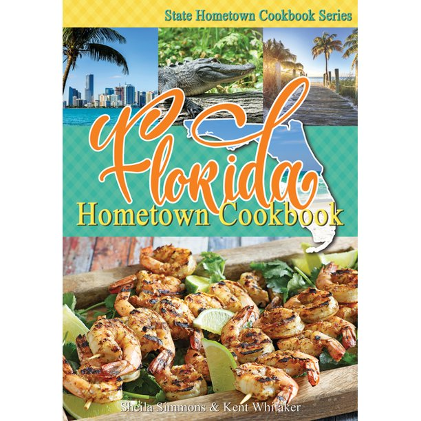 Florida Hometown Cookbook - Signed Copy