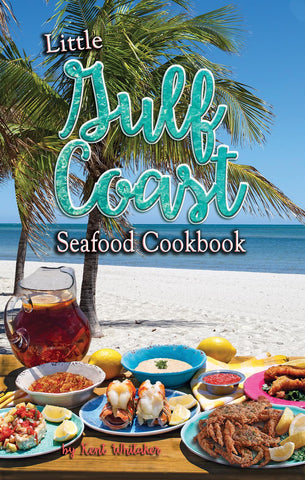 Little Gulf Coast Seafood Cookbook - Signed Copy