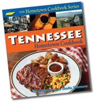 Tennessee Hometown Cookbook - Signed Copy