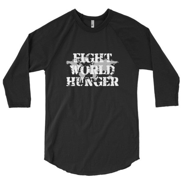 Fight World Hunger 3/4 Sleeve Raglan Shirt