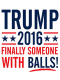TRUMP 2016 FINALLY SOMEONE WITH BALLS