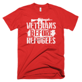 Veterans Before Refugees T-Shirt (Front and Back)