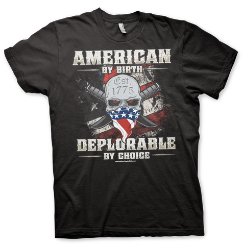 DEPLORABLE BY CHOICE T-Shirt