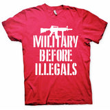 Military Before Illegals T-Shirt