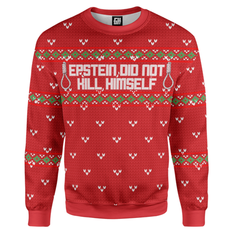 Epstein Didn't Kill Himself Ugly Christmas Sweater