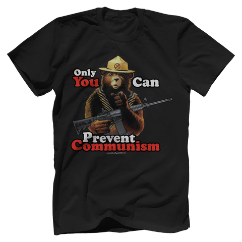 Only You Can Prevent Communism Tee