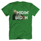 HIDIN FROM BIDEN Tee