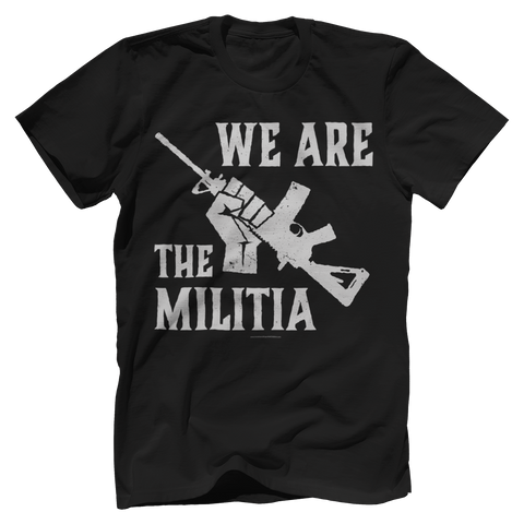 WE ARE THE MILITIA Tee
