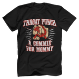 Throat Punch a Commie Tee